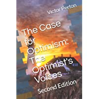 The Case for Optimism: The Optimist's Voices: Second Edition