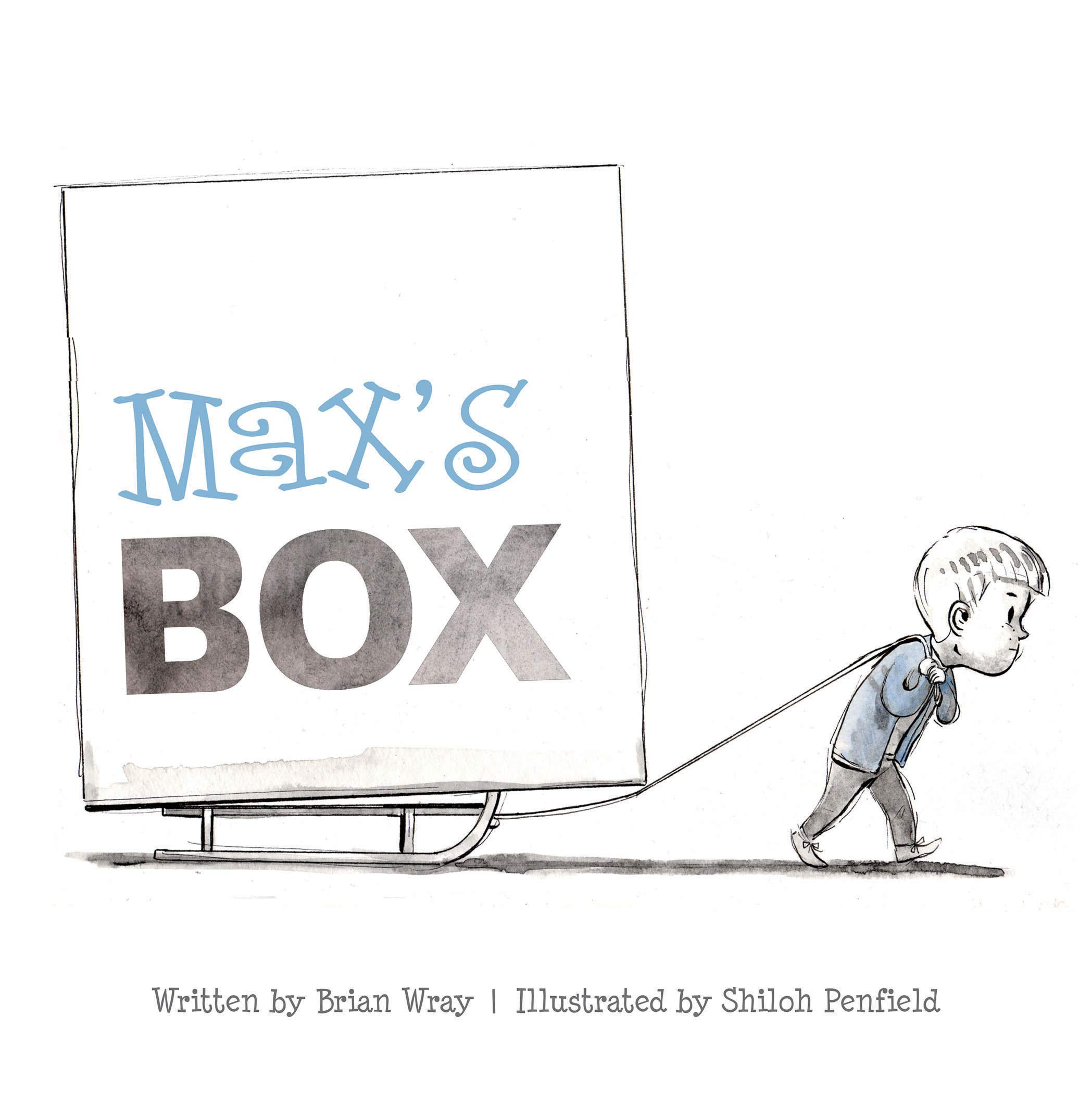 Max's Box: Letting Go of Negative Feelings: Wray, Brian, Penfield ...