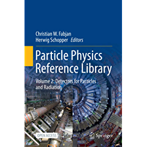 Particle Physics Reference Library: Volume 2: Detectors for Particles and Radiation