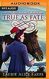 True As Fate (The Ashford Chronicles)