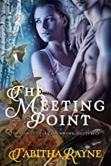The Meeting Point (The Clockwork Butterfly Trilogy Book 3) Kindle Edition