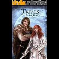 Trials (The Ilenian Enigma, Book 3): A YA Epic Fantasy Action Adventure