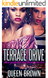 Terrace Drive: where gossip lives and drama never dies