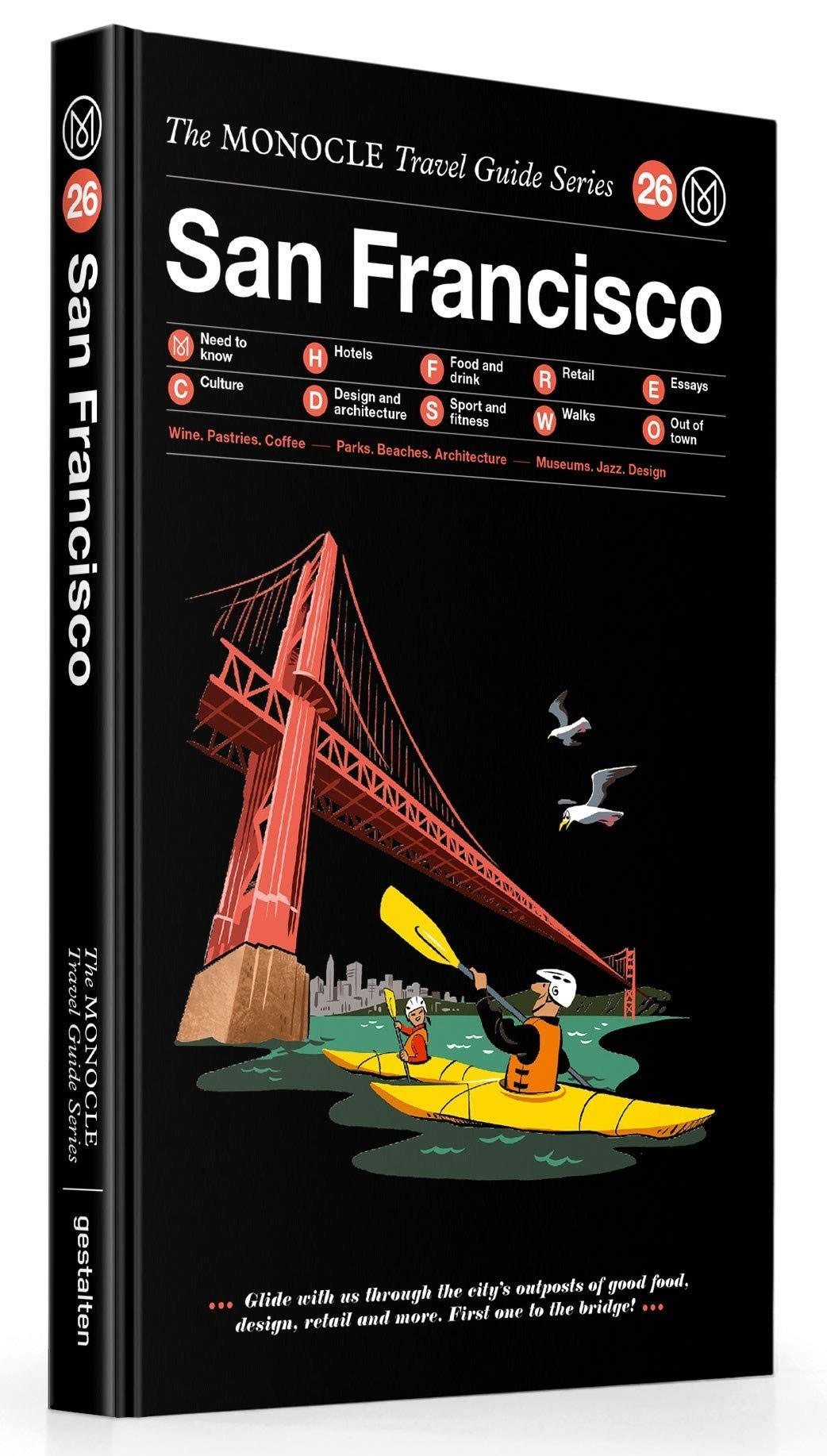 The Monocle Travel Guide to San Francisco: The Monocle Travel Guide Series (Tapa Dura)