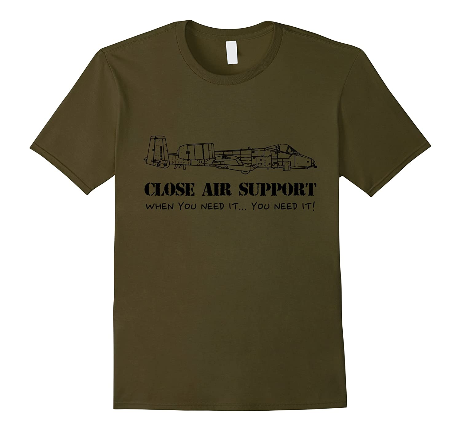 Close Air Support army airforce olive T-Shirt-Vaci