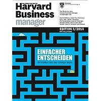 Harvard Business Manager Edition 3/2016: Einfacher entscheiden