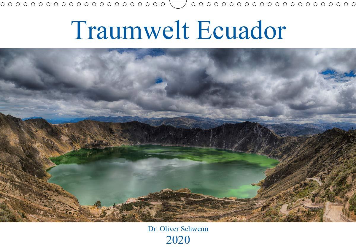 Traumwelt Ecuador  Wandkalender 2020 DIN A3 Quer