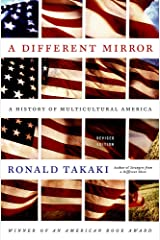 A Different Mirror: A History of Multicultural America Paperback