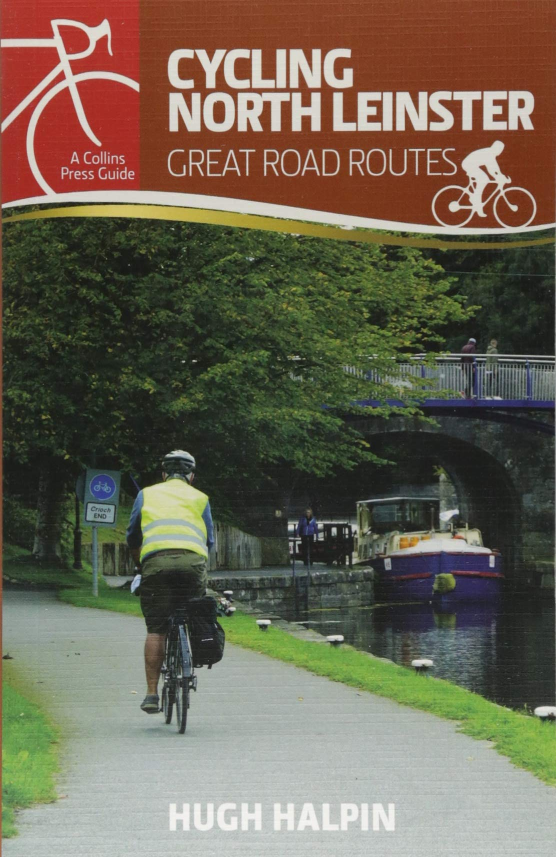 Read Online Cycling North Leinster: Great Road Routes (Cycling Guides) ebook