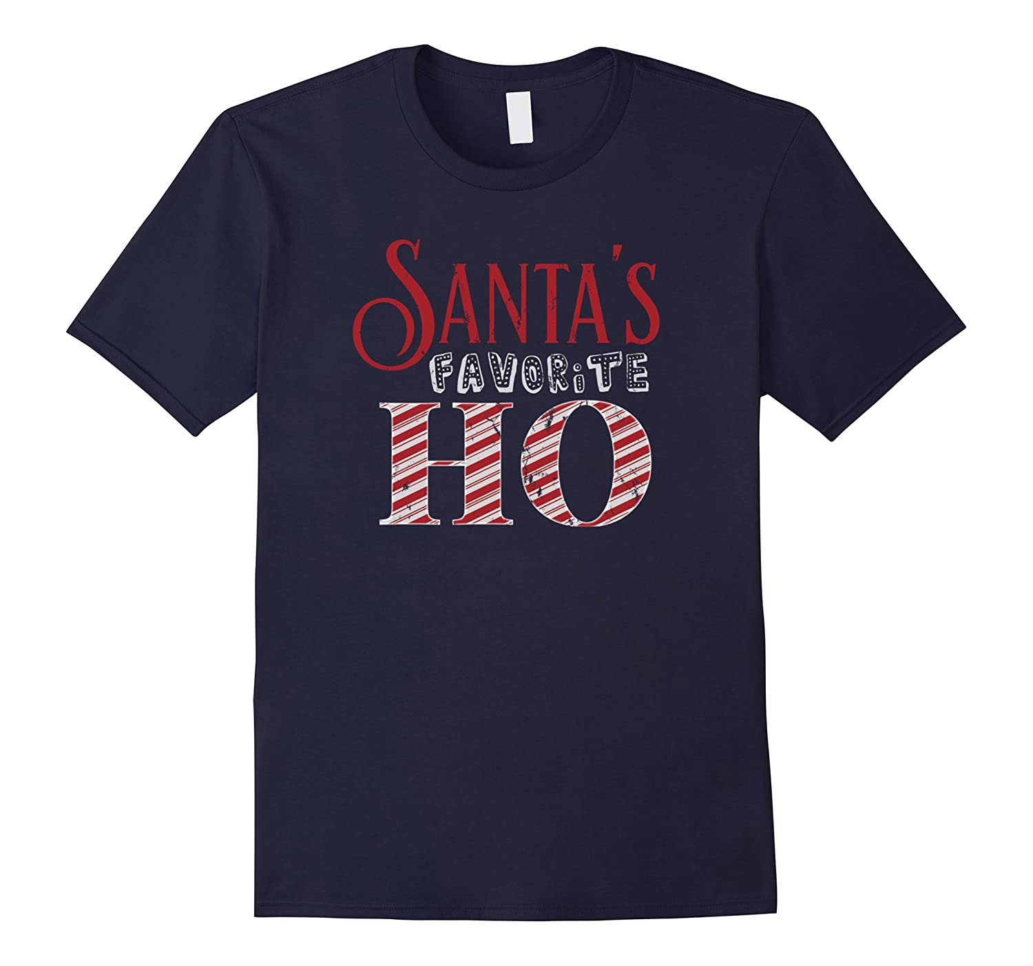 Santas Favorite Ho - Funny Christmas T-Shirt-CL