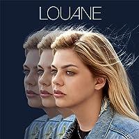 Louane (Nouvelle version inclus des titres bonus)