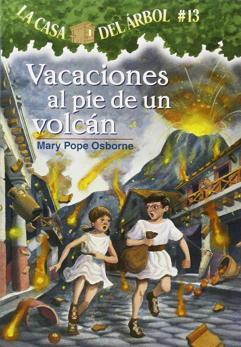Amazon La Casa Del árbol 13 Vacaciones Al Pie De Un Volcán