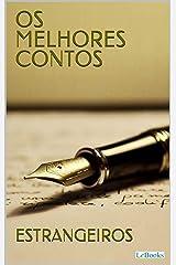 Os Melhores Contos Estrangeiros (Col. Melhores Contos) eBook Kindle