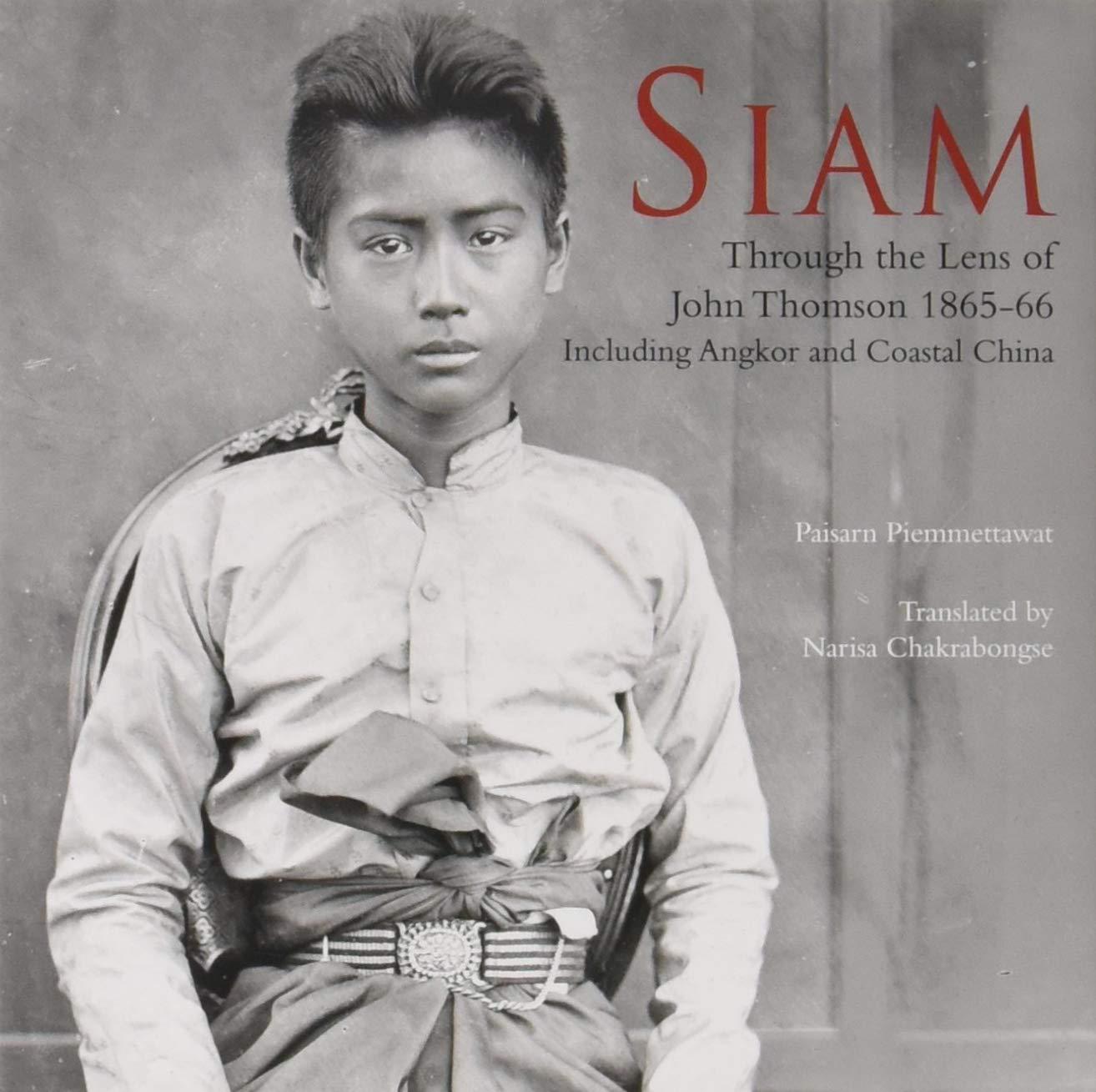 Download Siam: Through the Lens of John Thomson 1865-66 pdf epub
