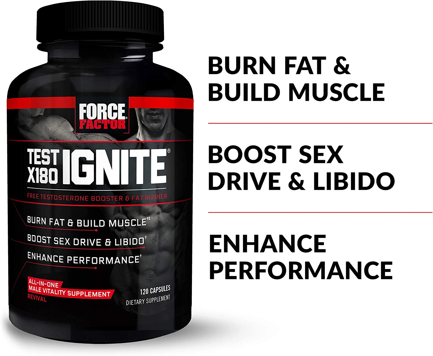 Test X180 Ignite Free Testosterone Booster to Increase Sex Drive & Libido, Burn Fat, Build Lean Muscle, & Improve Performance, Force Factor, 120 Count: Health & Personal Care