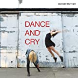 Dance And Cry [Explicit]