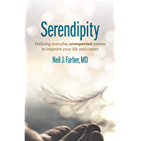 Serendipity: Utilizing Everyday Unexpected Events to Improve Your Life and Career (English Edition)