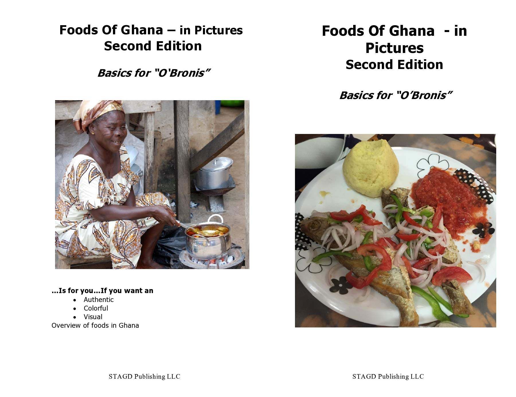 Foods Of Ghana   In Pictures Second Edition  Basics For 'O'Bronis'  English Edition