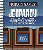 Brain Games® Jeopardy!®: Puzzles and Games to Help You Become a Quiz Show Master
