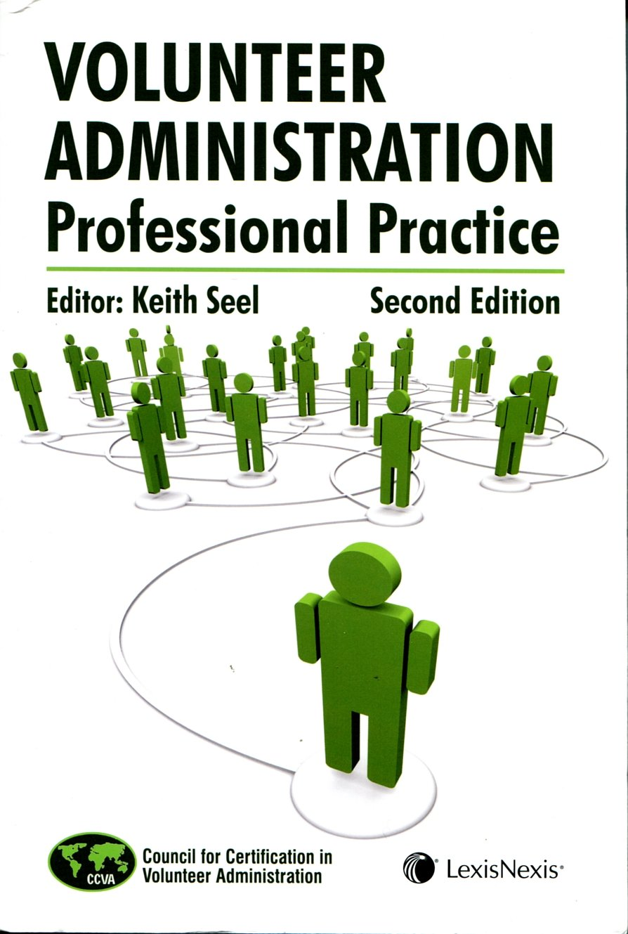 Volunteer administration professional practice 2nd edition cva volunteer administration professional practice 2nd edition cva dr keith seel 9780433471387 amazon books 1betcityfo Choice Image