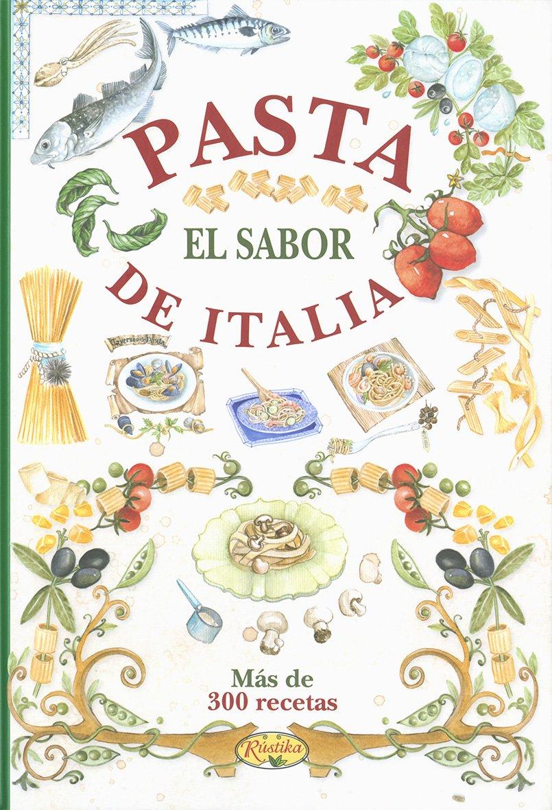 Pasta : el sabor de Italia