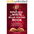 Permission to Write a Brand Building Book: For Podcasters - 9 Myths Holding You Back from More Exposure and Making a Greater Impact