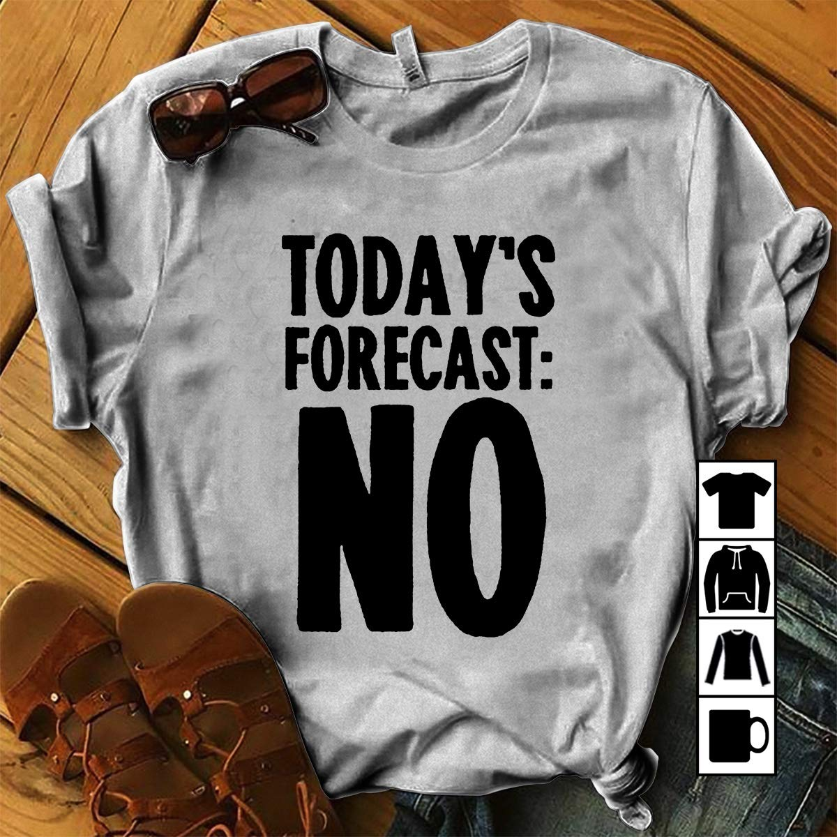 Lazy Funny TODAY'S FORECAST NO T Shirt Long Sleeve Sweatshirt Hoodie for Men and Women
