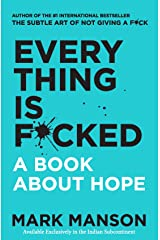 Everything Is F*cked : A Book About Hope Paperback