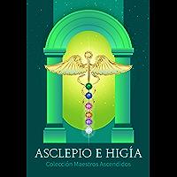 Asclepio e Higía (Colección Maestros Ascendidos)