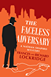 The Faceless Adversary (The Nathan Shapiro Mysteries Book 1)