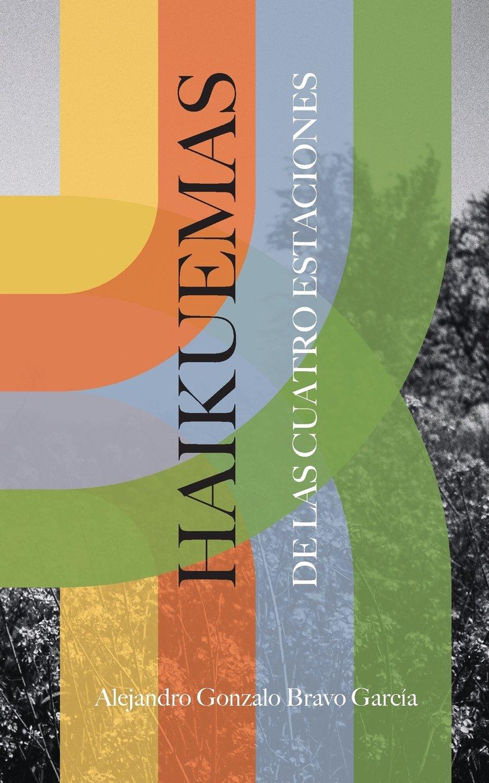 Haikuemas de las cuatro estaciones Tapa blanda – 24 ago 2017 Pilar Gómez Rodríguez Independently published 1549553801 Poetry / General
