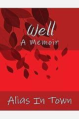 Well: A Memoir Kindle Edition