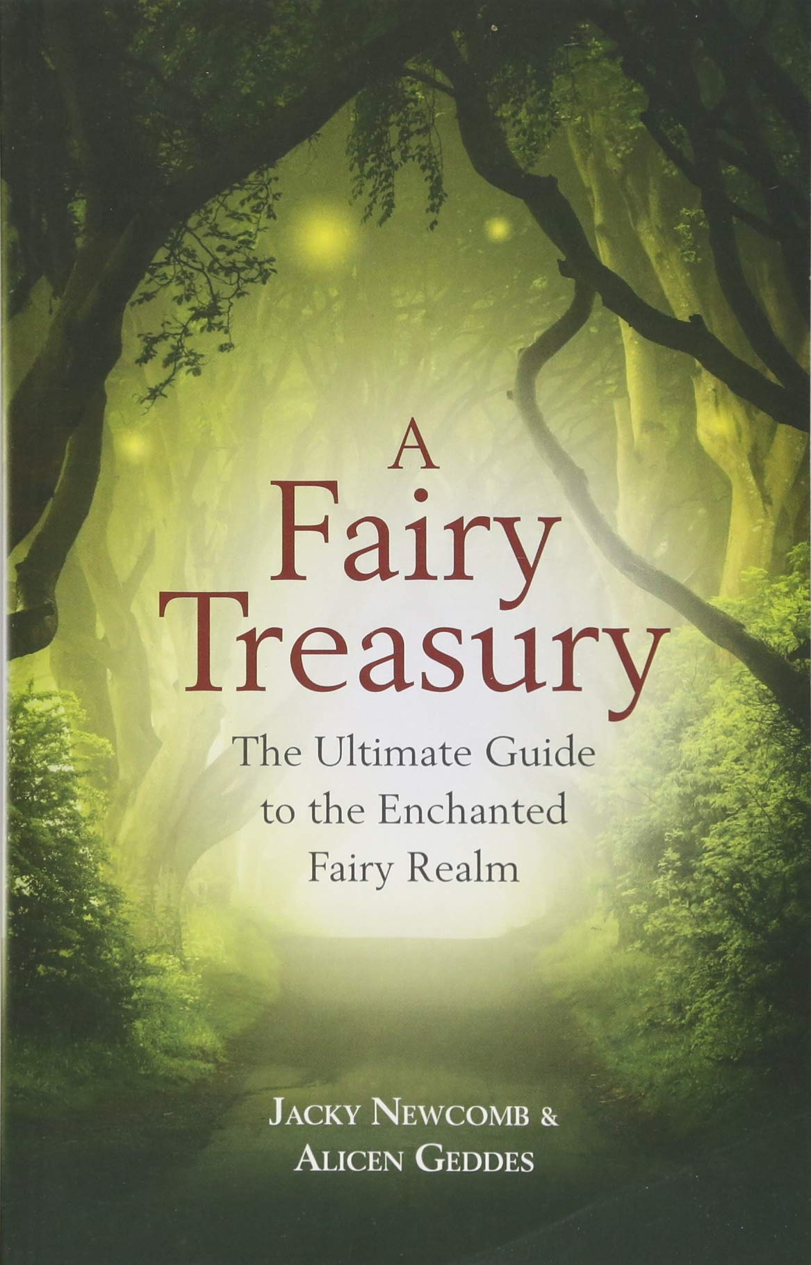 Download A Fairy Treasury: The Ultimate Guide to the Enchanted Fairy Realm pdf