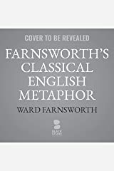 Farnsworth's Classical English Metaphor Audible Audiobook