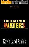 Threatened Waters (Twelvers Book 1)