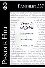 There Is A Spirit: The Nayler Sonnets (Pendle Hill Pamphlets Book 337) Kindle Edition