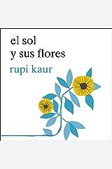 El sol y sus flores Audible Audiobook