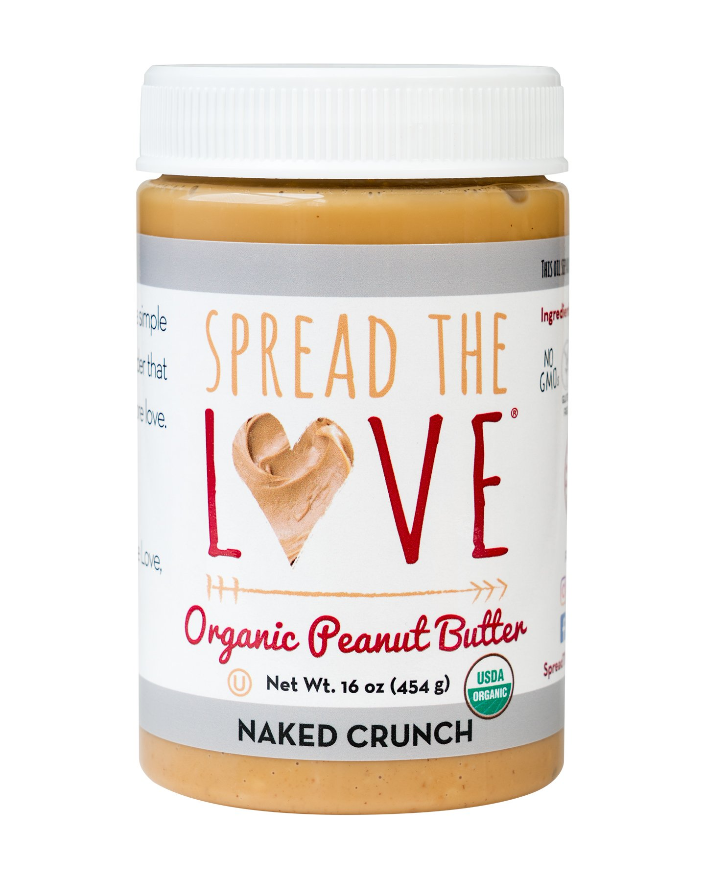 Spread The Love NAKED CRUNCH Organic Peanut Butter, 16 Ounce All Natural, Vegan, Gluten Free, Creamy, Dry Roasted, No Added Salt or Sugar, No Palm Oil, Made in California by Spread The Love