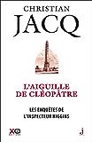 Les enquêtes de l'inspecteur Higgins - tome 25 L'Aiguille de Cléopâtre