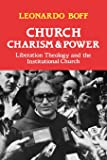 Church, Charism and Power: Liberation Theology