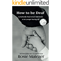 How to be Deaf