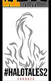 #HALOTALES2/O LIVRO DE CONTOS HALO: Menina Bola de Fogo/FireBallGirl