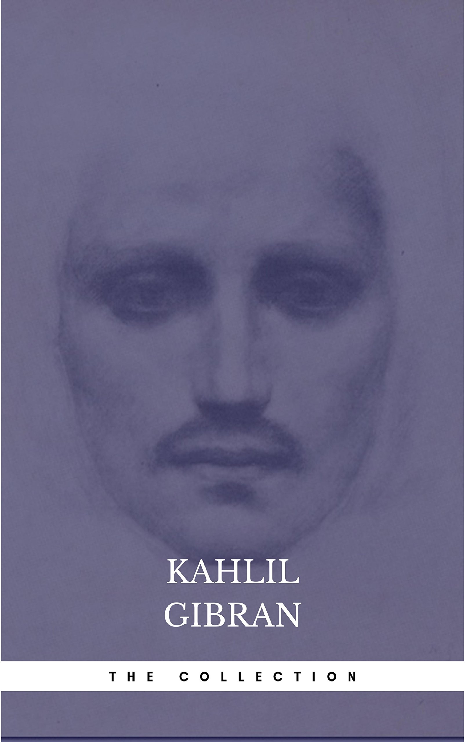 The Kahlil Gibran Collection  English Edition