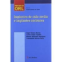 Implantes de oído medio e implantes cocleares