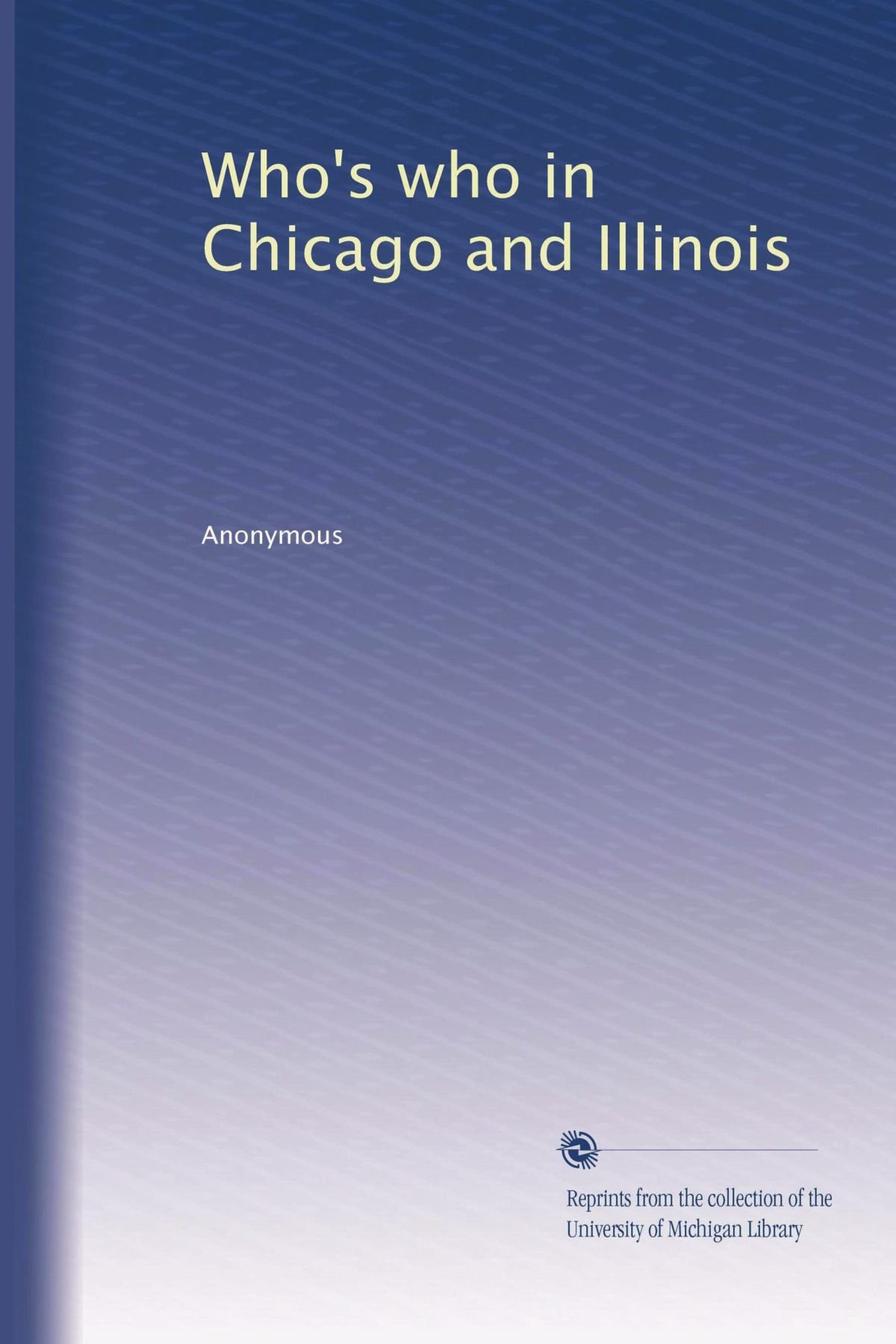 Who's who in Chicago and Illinois pdf