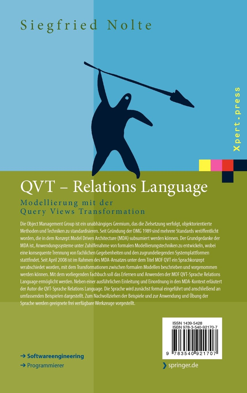QVT - Relations Language: Modellierung mit der Query Views Transformation  (Xpert press) (German Edition)