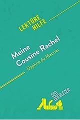 Meine Cousine Rachel von Daphne du Maurier (Lektürehilfe): Detaillierte Zusammenfassung, Personenanalyse und Interpretation (German Edition) Kindle Edition