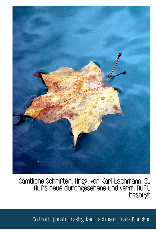 Download Samtliche Schriften. Hrsg. Von Karl Lachmann. 3., Auf's Neue Durchgesehene Und Verm. Aufl., Besorgt (German Edition) ebook