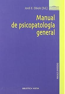 Manual de psicopatología general (Biblioteca Nueva Universidad / Manuales y…