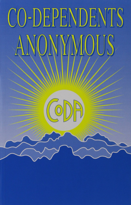 Workbooks codependents anonymous workbook : Co-Dependents Anonymous: CoDA: 9780964710504: Amazon.com: Books
